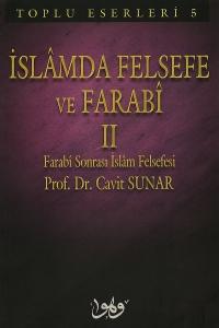 İslamda Felsefe ve Farabi-2 - Prof. Dr. Cavit Sunar