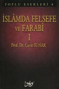 İslamda Felsefe ve Farabi 1 - Prof. Dr. Cavit Sunar