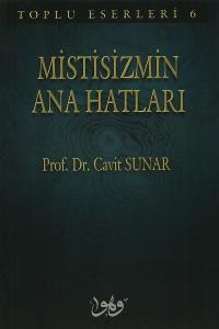 Mistisizmin Ana Hatları - Prof. Dr. Cavit Sunar