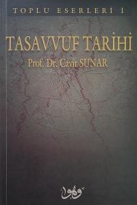 Tasavvuf Tarihi - Prof. Dr. Cavit Sunar