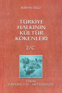 Türkiye Halkının Kültür Kökenleri – Burhan Oğuz