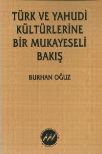 Türk ve Yahudi Kültürlerine Bir Mukayeseli Bakış